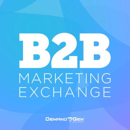 B2B Marketing Exchange Podcast